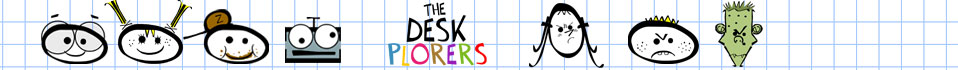 The Deskplorers official web site - Welcome!
